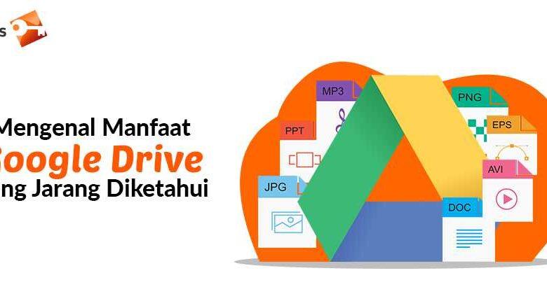 Manfaat Google Drive