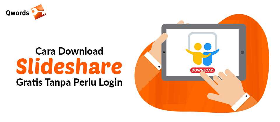 Cara Download Slideshare Gratis Tanpa Perlu Login - Qwords