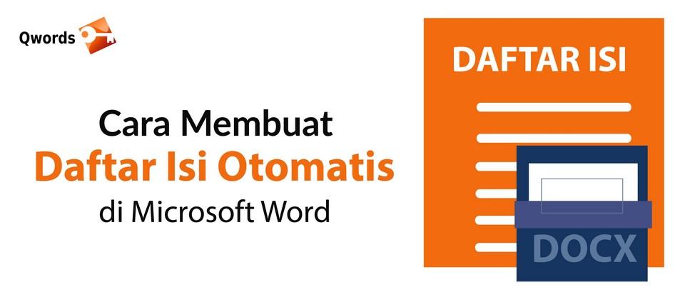 Cara Membuat Daftar Isi Otomatis Di Microsoft Word Qwords