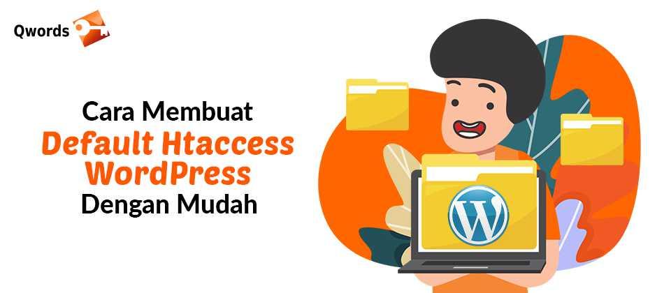 Cara Membuat Default Htaccess WordPress