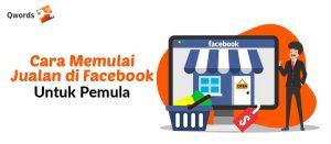 Cara Memulai Jualan di Facebook