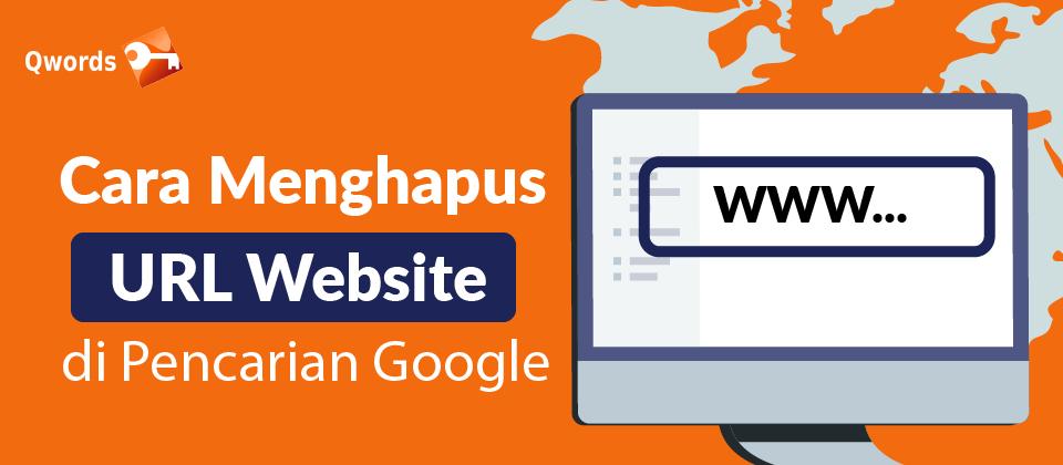 Cara Menghapus URL Website di Pencarian Google