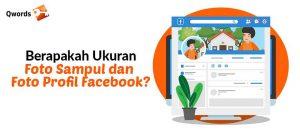 Ukuran Foto Sampul dan Foto Profil Facebook