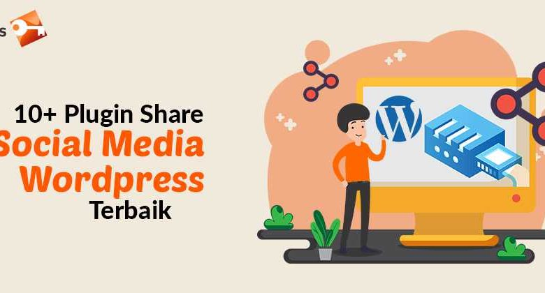 10+ Plugin Share Social Media Wordpress Terbaik
