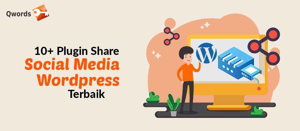 10+ Plugin Share Social Media WordPress Terbaik