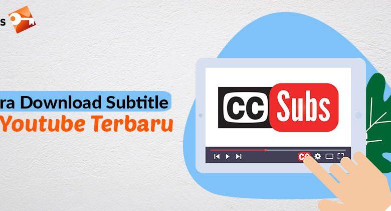 Cara Download Subtitle di Youtube