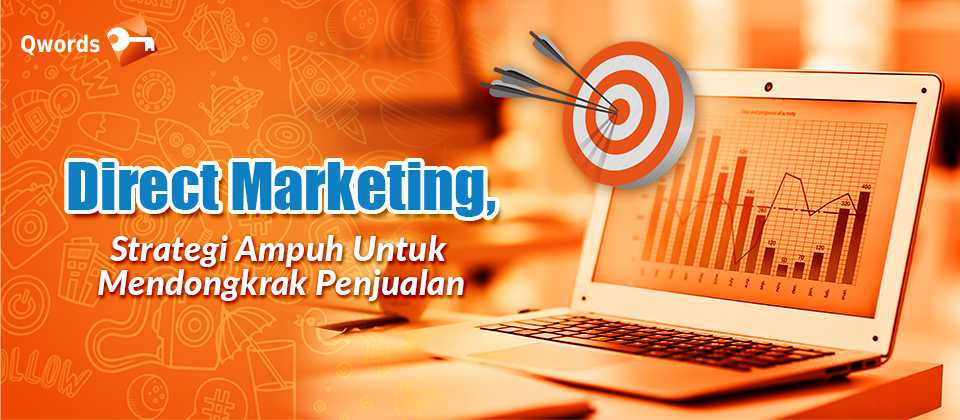 Direct Marketing, Strategi Ampuh Untuk Mendongkrak Penjualan (1)