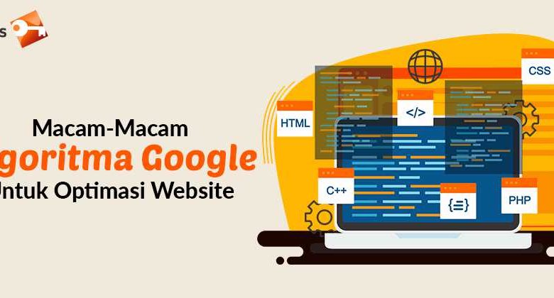 Macam-Macam Algoritma Google Untuk Optimasi Website (1)