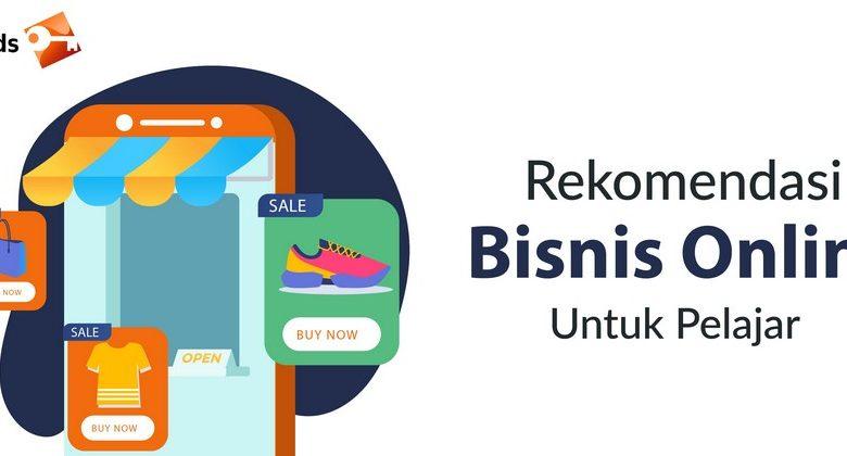 Rekomendasi Bisnis Online Untuk Pelajar