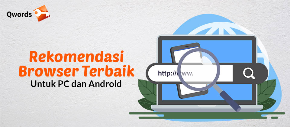 Rekomendasi Browser Terbaik Untuk PC dan Android