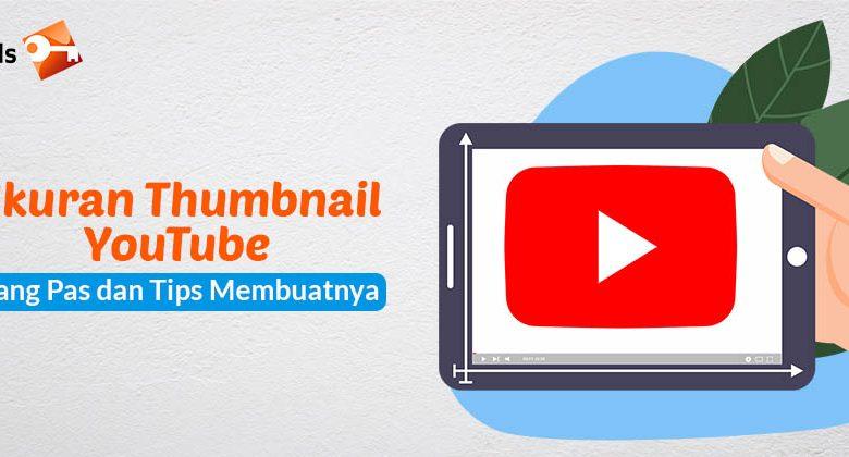 Ukuran Thumbnail YouTube yang Pas dan Tips Membuatnya