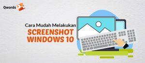 Cara Melakukan Screenshot Windows 10