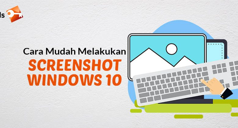 Cara Melakukan Screenshot Windows 10