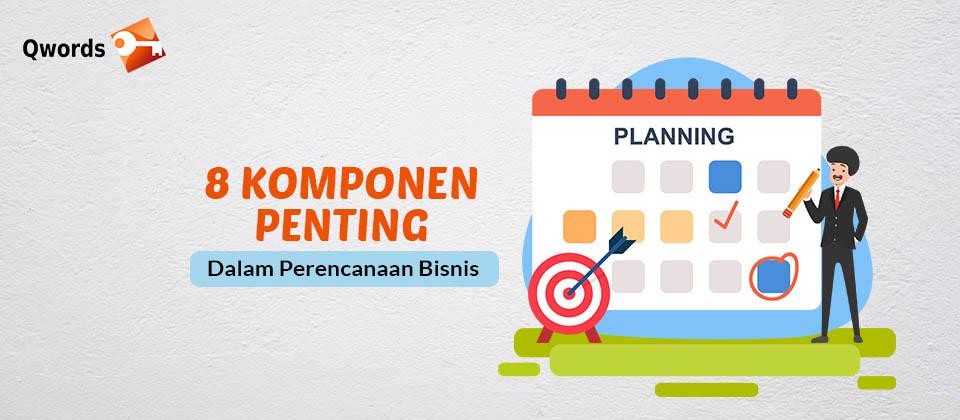 Komponen Dalam Perencanaan Bisnis