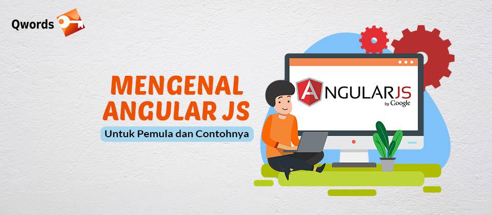 Mengenal Angular JS Untuk Pemula