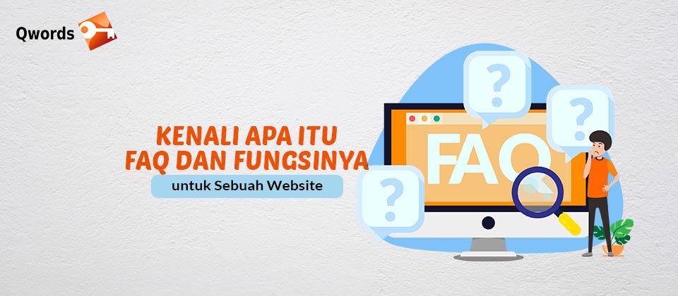 Kenali Apa Itu FAQ dan Fungsinya untuk Sebuah Website