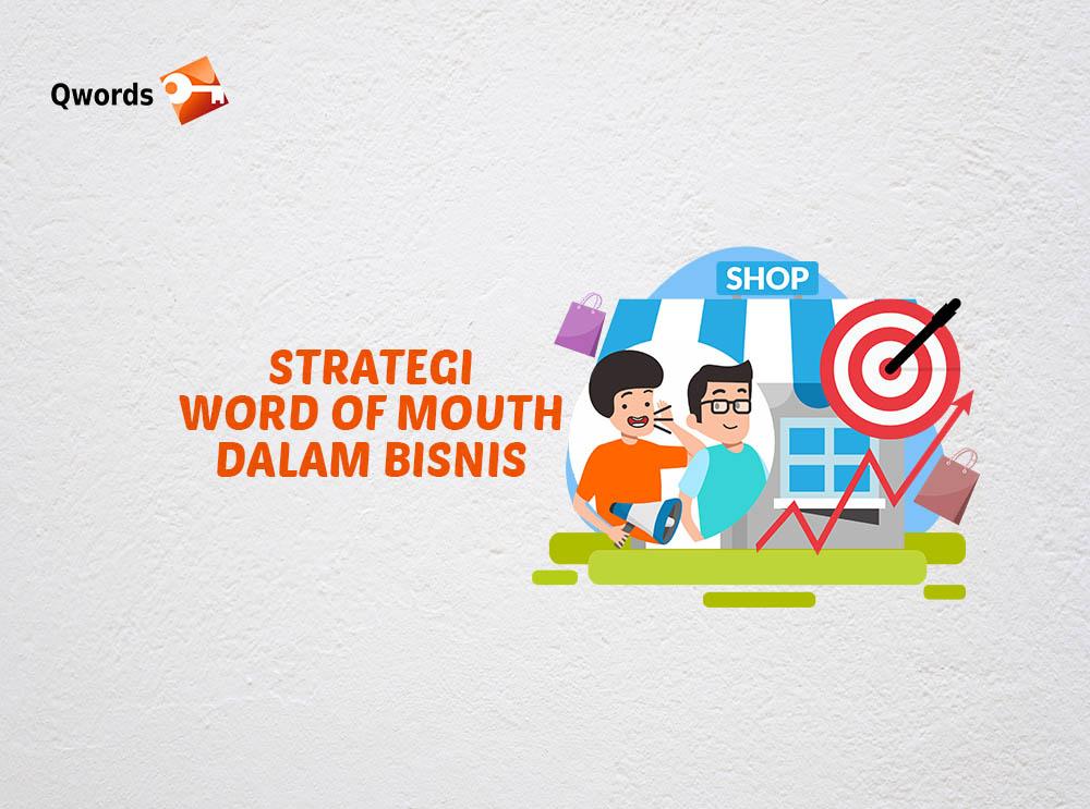 Strategi Word of Mouth Dalam Bisnis