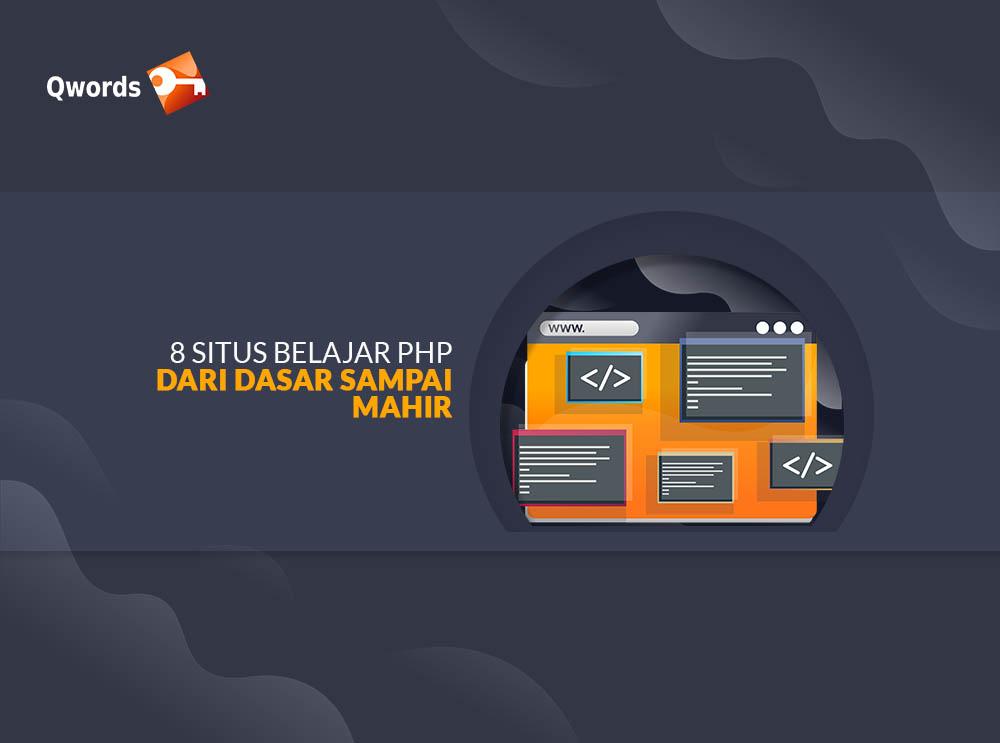 8 Situs Belajar PHP Dari Dasar Sampai Mahir