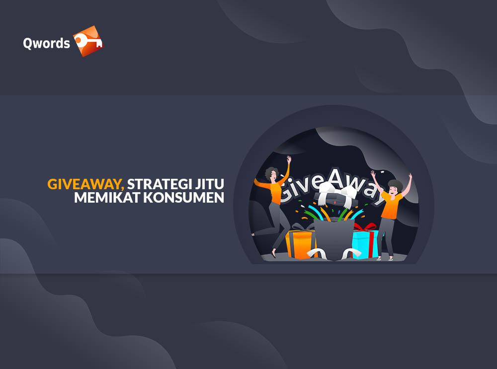 Giveaway, Strategi Jitu Memikat Konsumen