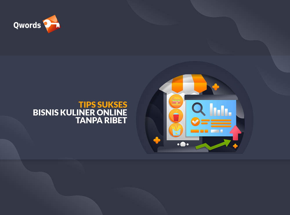 Tips Bisnis Kuliner Online Tanpa Ribet