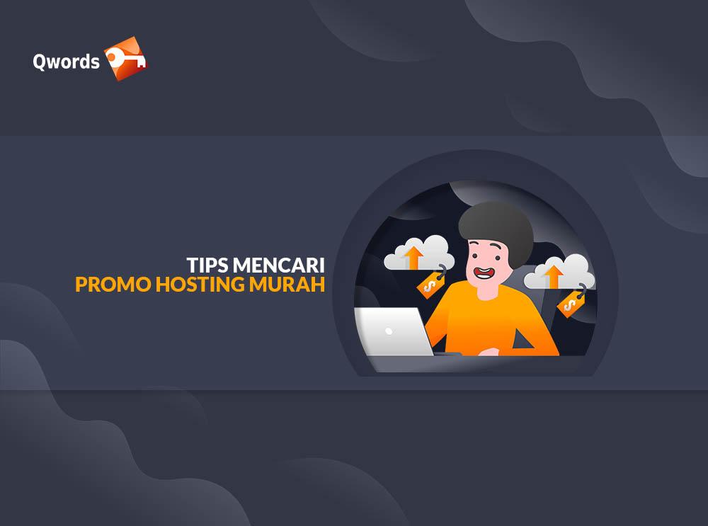 Tips Mencari Promo Hosting Murah
