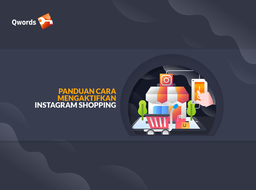 Cara Mengaktifkan Instagram Shopping