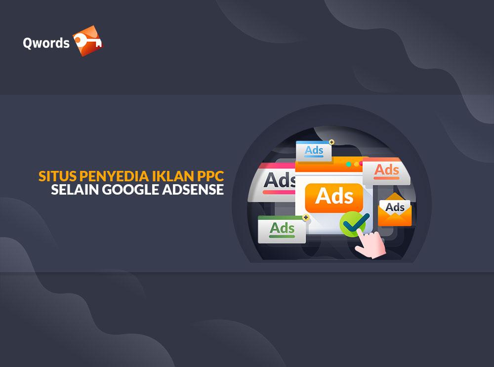 Situs Penyedia Iklan PPC Selain Google Adsense