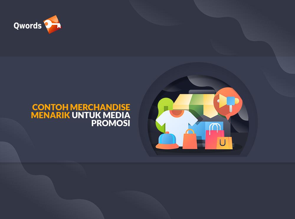 Contoh Merchandise Menarik Untuk Media Promosi