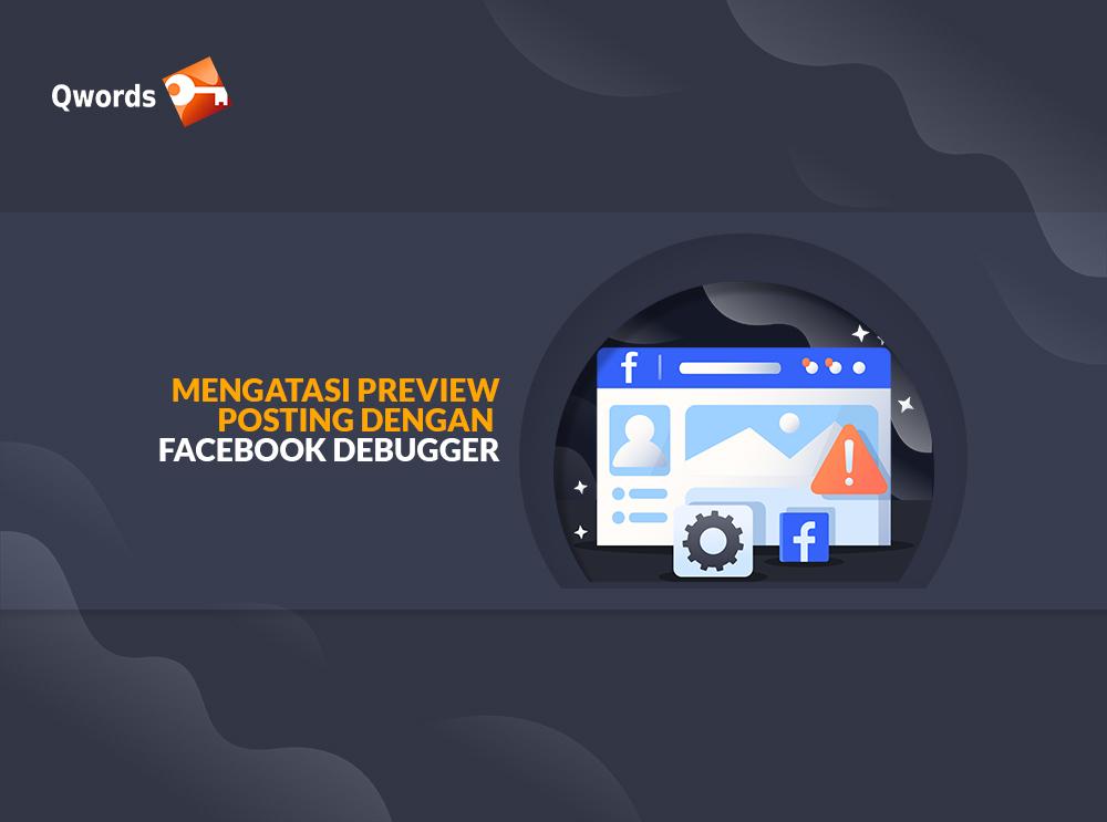 Mengatasi Preview Posting Dengan Facebook Debugger (1)