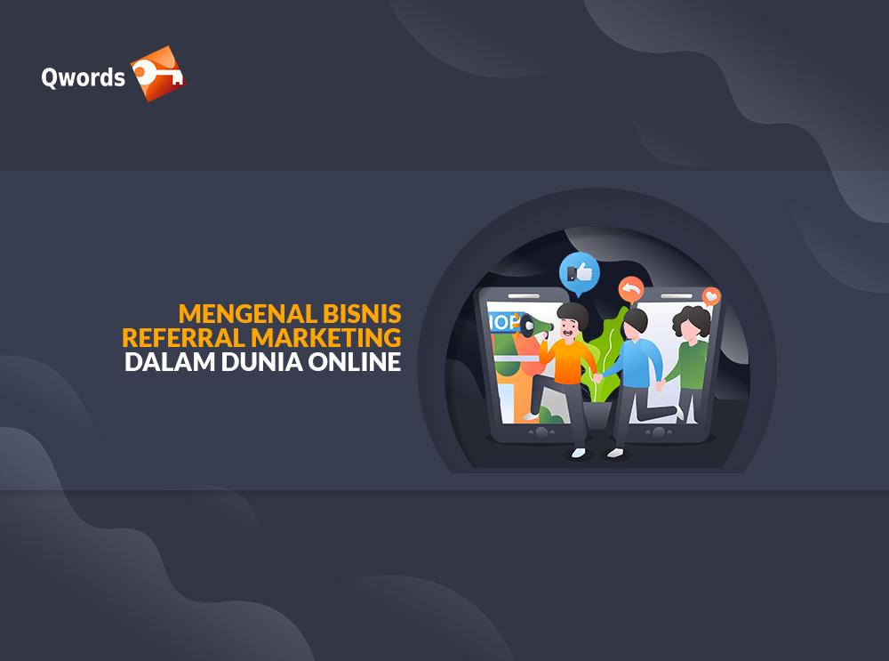 Mengenal Bisnis Referral Marketing