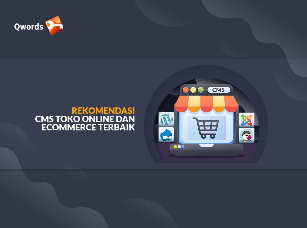 Rekomendasi CMS Toko Online & eCommerce Terbaik